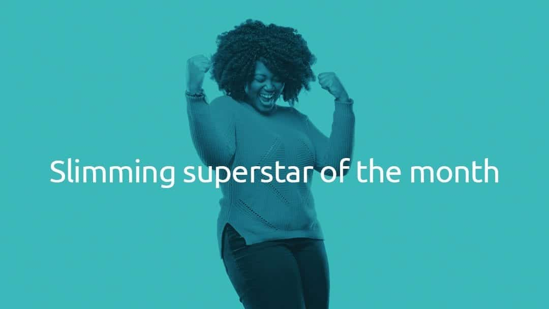 Slimming Superstar of the Month – February