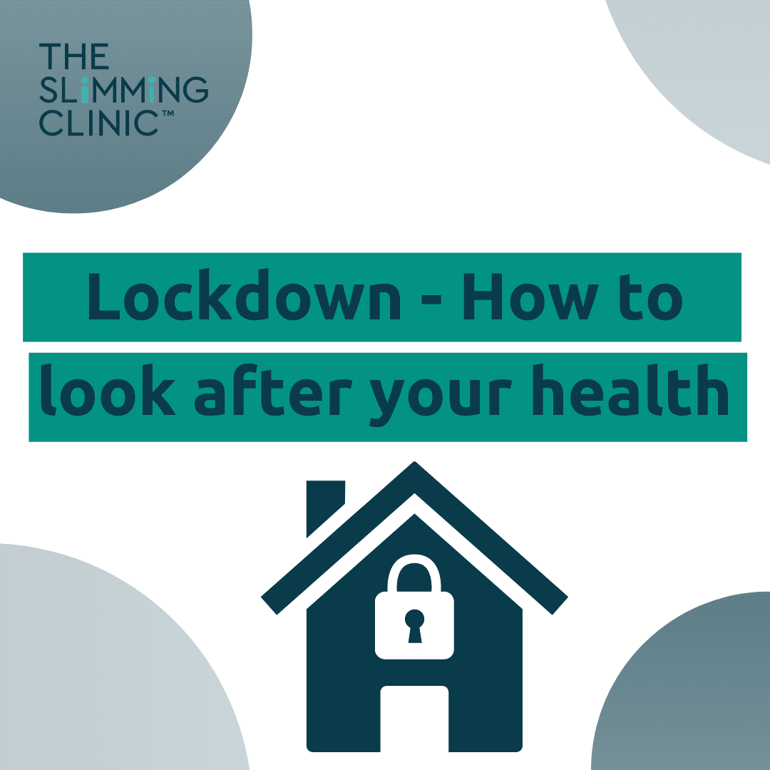 Prioritise your health during lockdown