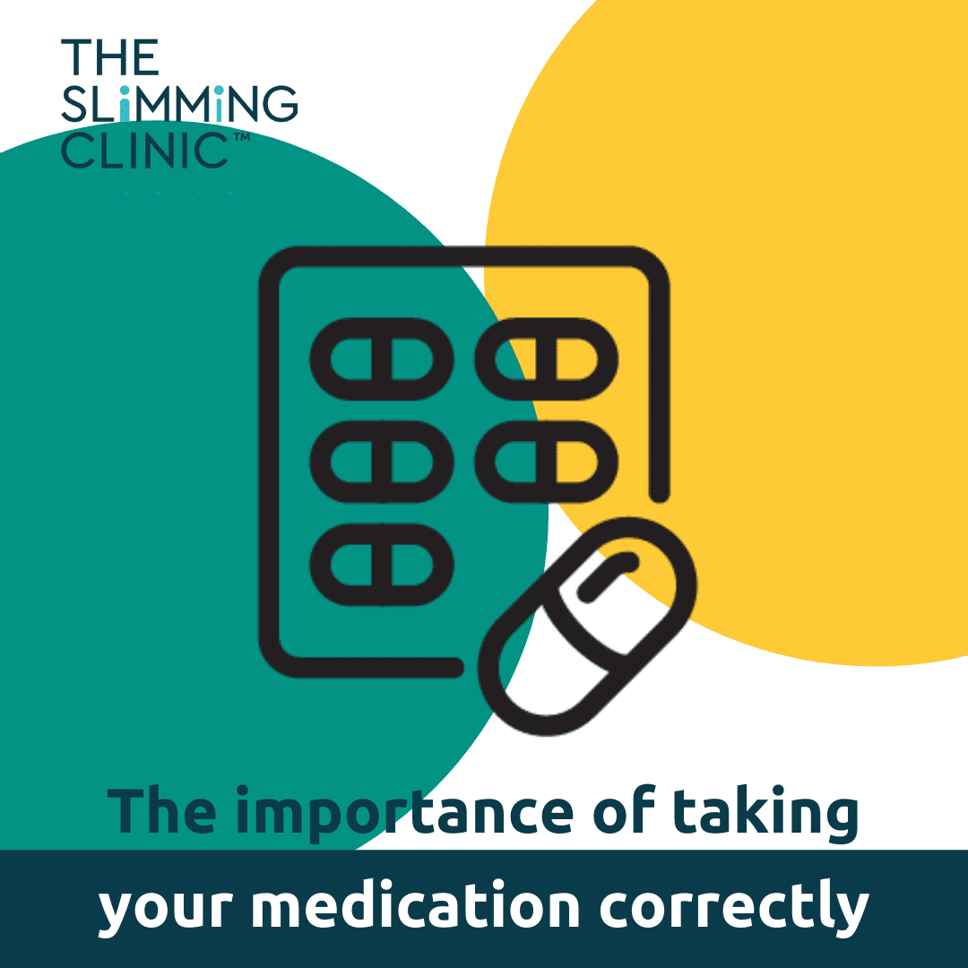 The Importance of Taking Your Weight Loss Medication Correctly